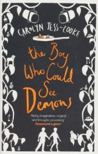 Carolyn Jess-Cooke's second novel, 'The Boy Who Could See Demons'