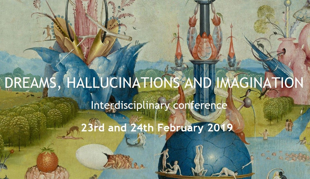 Text: Dreams, Hallucinations and Imagination, Interdisciplinary Conference, 23 and 24 February 2019 over an imaginary landscape